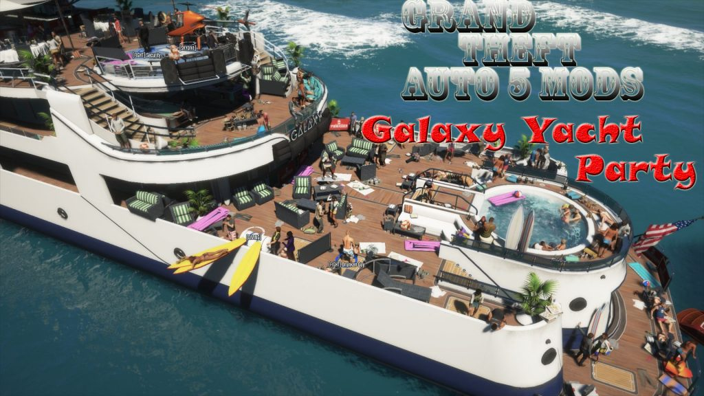 Galaxy Yacht Party Mod For GTA5