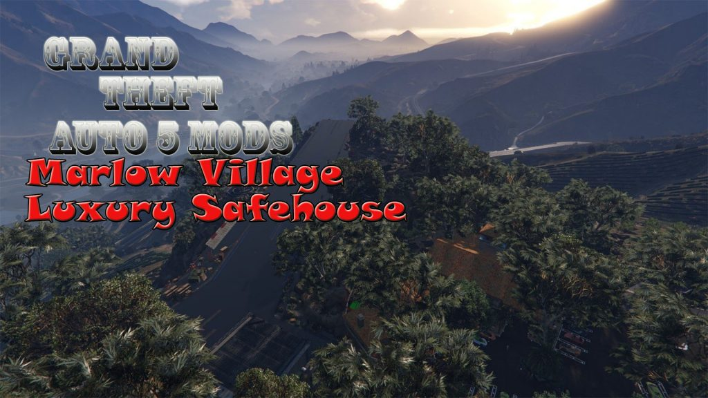 Marlowe Village Luxury Safehouse Mod for GTA5
