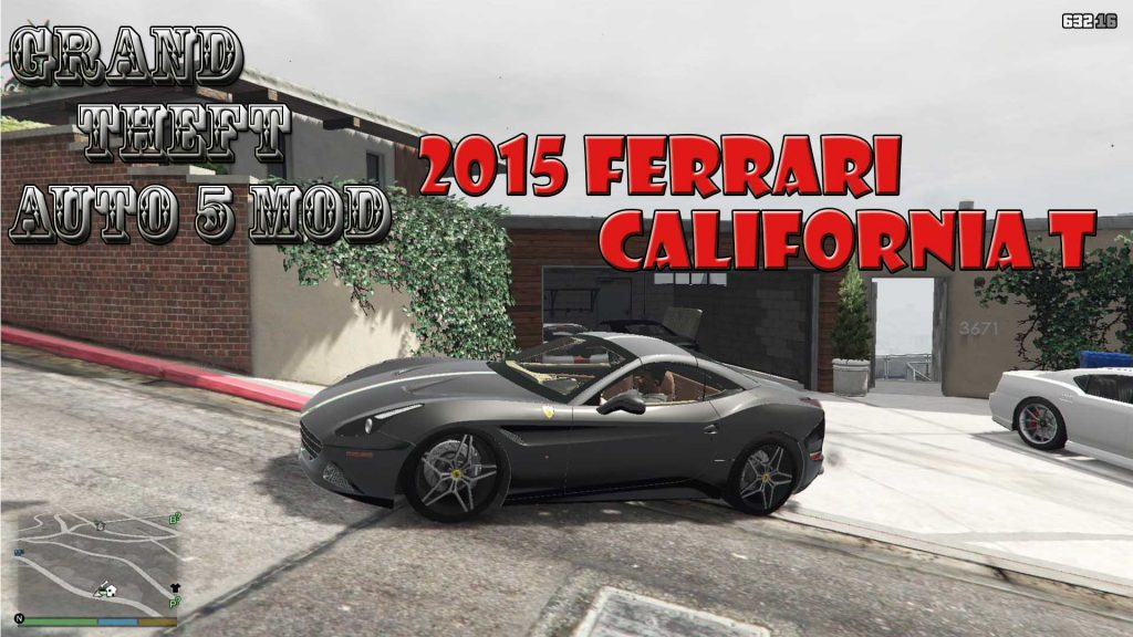 2015 Ferrari California T Mod For GTA5