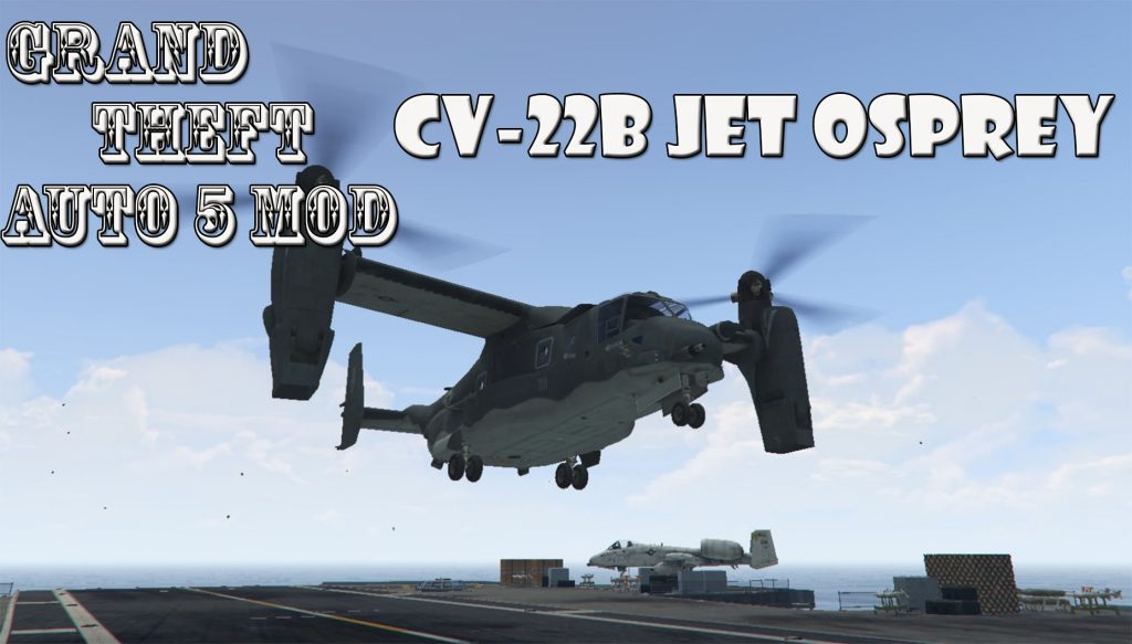 CV-22B Osprey Helicopter Mod For GTA5