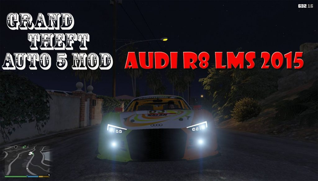 2015 Audi R8 LMS Mod For GTA 5