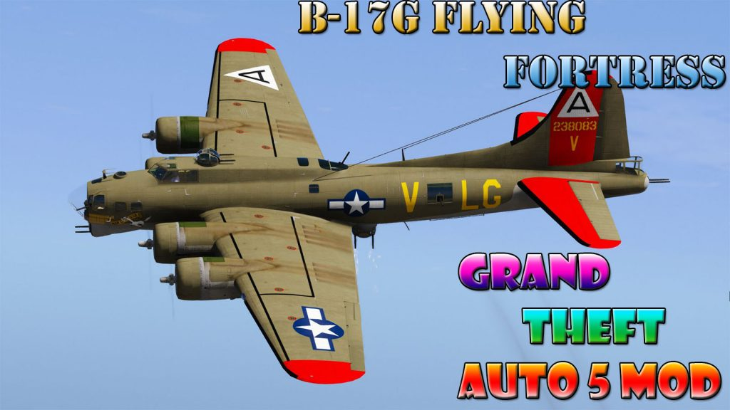 B-17G Flying Fortress Mod For GTA5